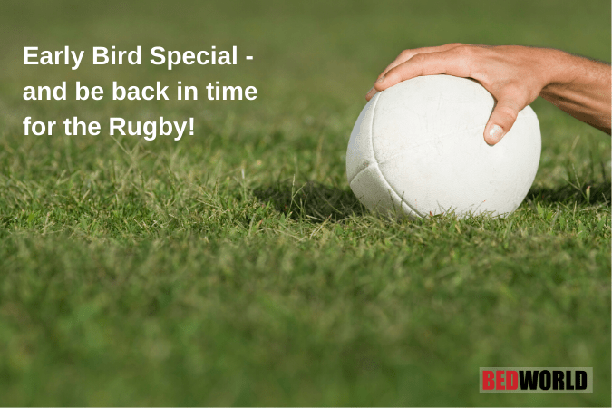 Early Bird Bed Specials this RWC Final