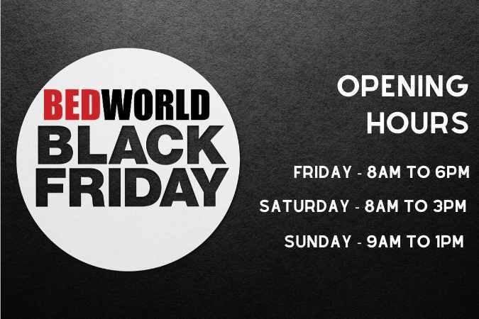 Opening Hours at Bedworld this Black Friday